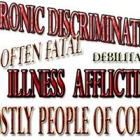 Medical Alert: Chronic Discrimination Syndrome On The Rise