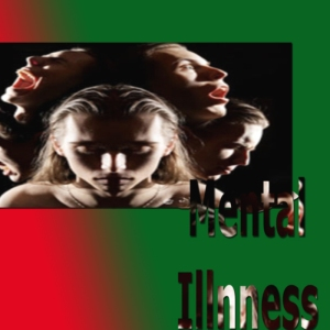 Mental Illness a Silent Killer!