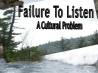 failure-to-listn