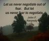 John F. Kennedy, #quote, negotiate