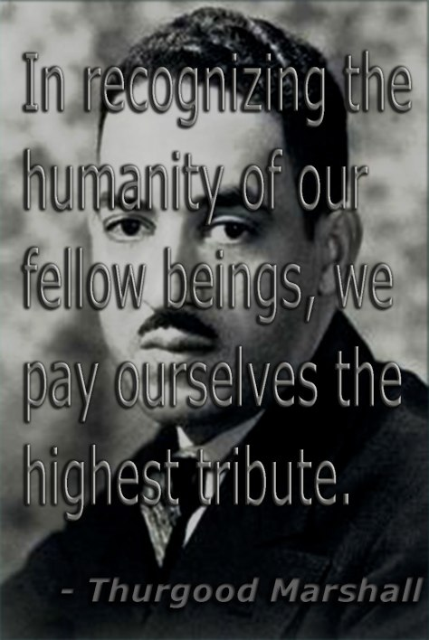 ThurgoodMarshall-quote