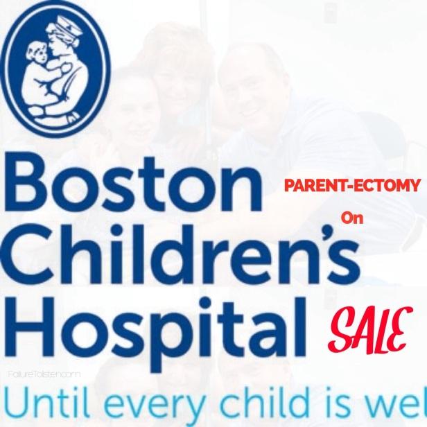 https://failuretolisten.com/2014/03/14/massachusetts-parentectomy-on-sale-at-boston-childrens-hospital/
