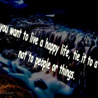If you want to live a happy life, tie it to a goal…