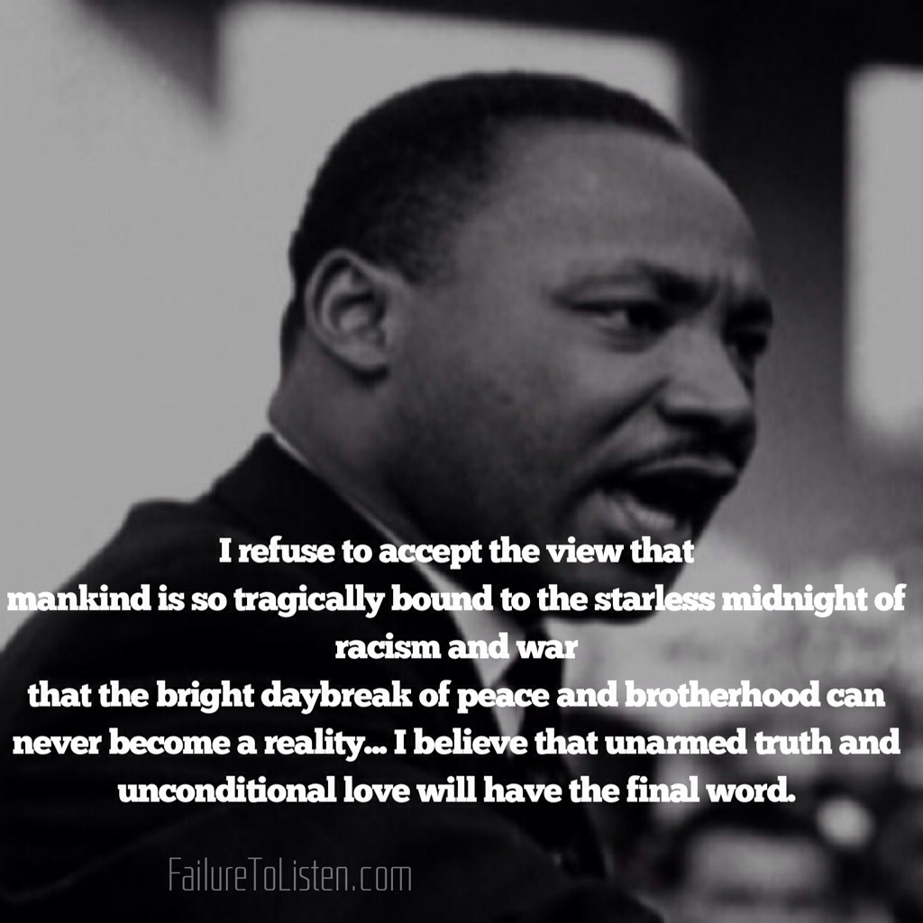 Martin Luther King Love Quotes Mlk Quotes  Failure To Listen