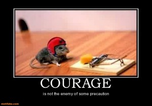 1012_courage-mouse-demotivational-posters-1292464476