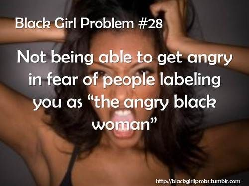 The Angry Black Woman
